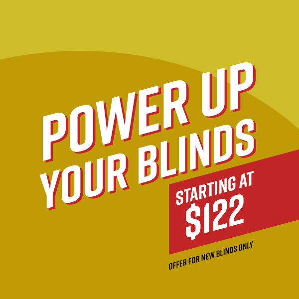 Power Up Your Blinds